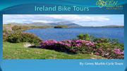 Get An Amazing Bike Tours Experience in Ireland