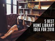 5 Best Home Library Idea For 2018 | Newton InEx