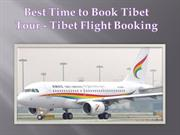 Best Time to Book Tibet Tour - Tibet Flight Booking