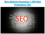 New Website PromotionSEO Tips For New Website | DM Web Promotions Tips
