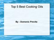 Domenic Previte : A list of 5 Best Cooking oils