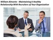 William Almonte - Maintaining A Healthy Relationship With Recruiters o