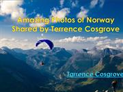 Amazing Photos of Norway Shared by Terrence Cosgrove