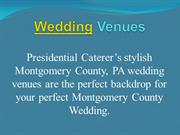 Wedding Venues in Montgomery County PA | Presidential