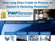 How Long Does it take to Process an Invoice in Factoring Financing?
