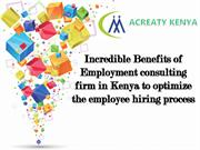 Incredible Benefits of Employment consulting firm in Kenya