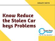 Find Out How to Reduce the Stolen Car keys Problems
