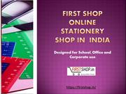 First Shop Online Stationery Shop in  India