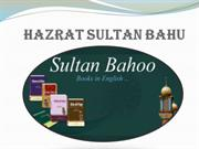 Hazrat Sultan Bahu! Introduction of Hazrat Sultan Bahu