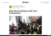 Help Street Children with Your Compassion