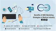 Benefits of SMS Marketing Strategies In Medical Industry