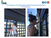 Five Reasons You Should Consider Commercial Painters In Vancouver