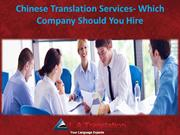 Chinese Translation Services- Which Company Should You Hire