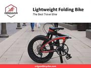 Lightweight Folding Bike - The Best Travel Bike