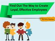 Amy Rodile Know The Way to Create Loyal, Effective Employees