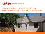 Buy And Sell A Property In Toronto With The Best Benefits