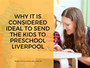 Why It Is Considered Ideal To Send The Kids To Preschool Liverpool