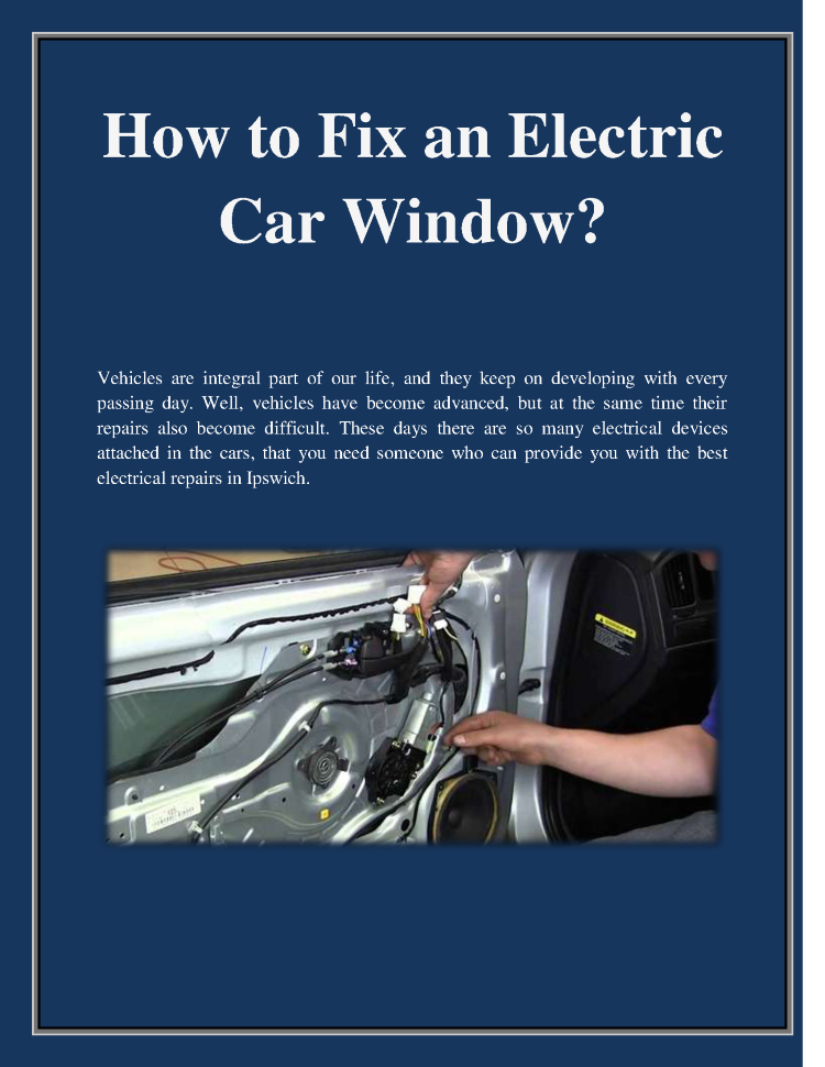 How To Fix An Electric Car Window