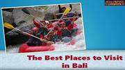 The Best Places to Visit in Bali