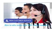 How to solve issues with MSN contact number