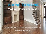 Best Hardwood Flooring Installation Company In Charleston SC