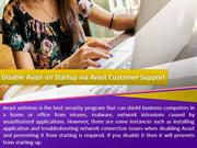 Disable Avast on Startup via Avast Customer Support