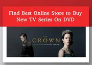 Find Best Online Store to Buy New TV Series On DVD