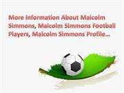 More Information About Malcolm Simmons, Malcolm Simmons Profile…
