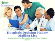 Hospitals Decision Makers Mailing List