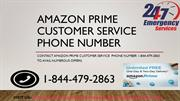Dial Amazon Prime Customer Service Phone  Number 1-844-479-2863
