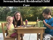Residential Child Care tips by Serena Burkard