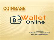 COINBASE support number :- 1-800-509-3075