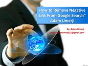 How Negative SEO to take down their online competitorsAdam Umerji