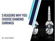 5 reasons why you choose diamond earrings