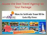 Access the Best Travel Agency for Tour Package