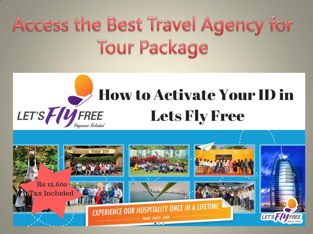 Access the Best Travel Agency for Tour Package  authorSTREAM