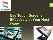 Use Touch Screens Effectively at Your Next Event