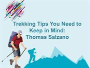 Trekking Tips You Need to Keep in Mind Thomas Salzano