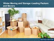 Winter Moving and Storage:-Leading Packers and Movers