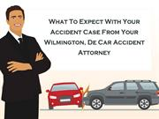 What To Expect With Your Accident Case From Your Car Accident Attorney