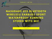 Nasudake U12 Bluetooth Wireless Earbuds with Mic