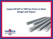 Impact Of GST in TMT bar Prices in West Bengal and Tripura