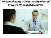 William Almonte - Obstacles Experienced by New Self-Reliant Recruiters