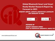 Bluetooth Smart and Smart Ready Market ppt