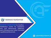 Drug Rehabilitation Center in Bhubaneswar | adarshafoundation