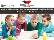 Child Care Courses Adelaide - Make A Difference in Community & World