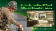 Getting Certain Ideas Of Small Bathroom Renovations Sydney