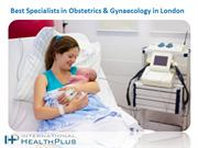 Best Specialists in Obstetrics & Gynaecology in London