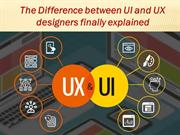 The Difference between UI and UX designers finally explained