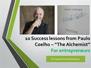 """10 Success lessons from Paulo Coelho – """"The Alchemist"""" for entrepreneu"""